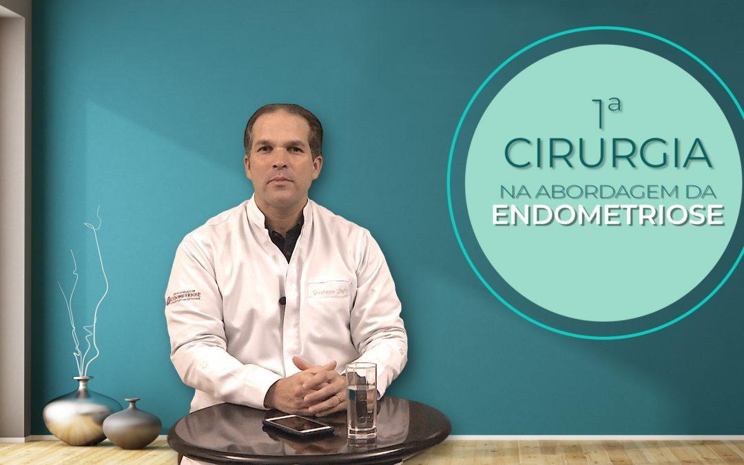 Primeira Cirurgia na Abordagem da Endometriose